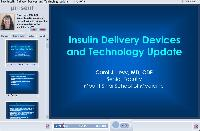 Insulin Delivery Devices and Technology Update
