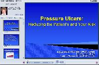 Pressure Ulcers: Reducing the Patient's and Your Risk
